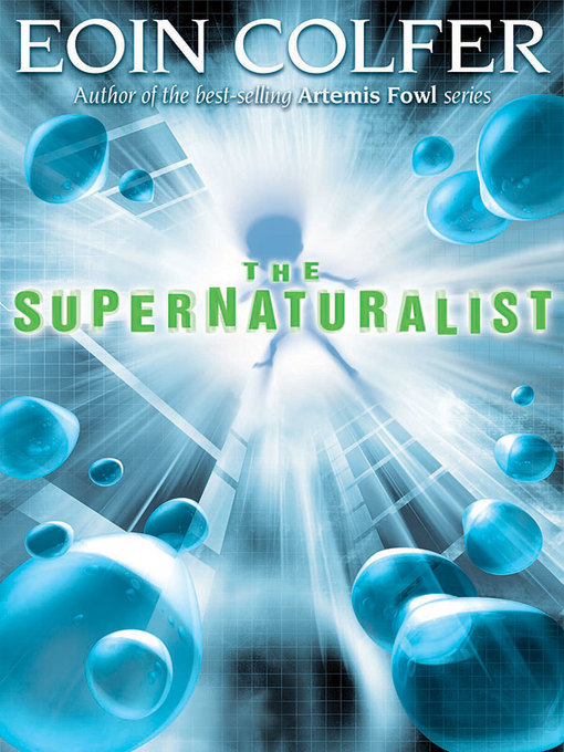 Title details for The Supernaturalist by Eoin Colfer - Available