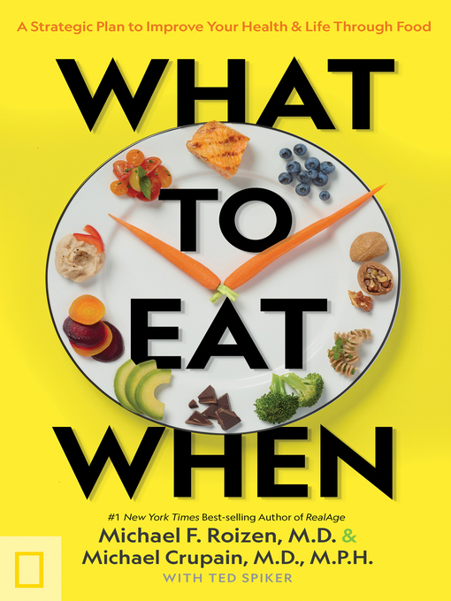 Title details for What to Eat When by Michael Crupain - Available