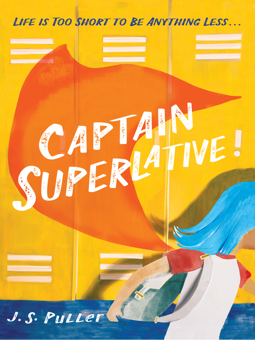 Title details for Captain Superlative by J. S. Puller - Wait list
