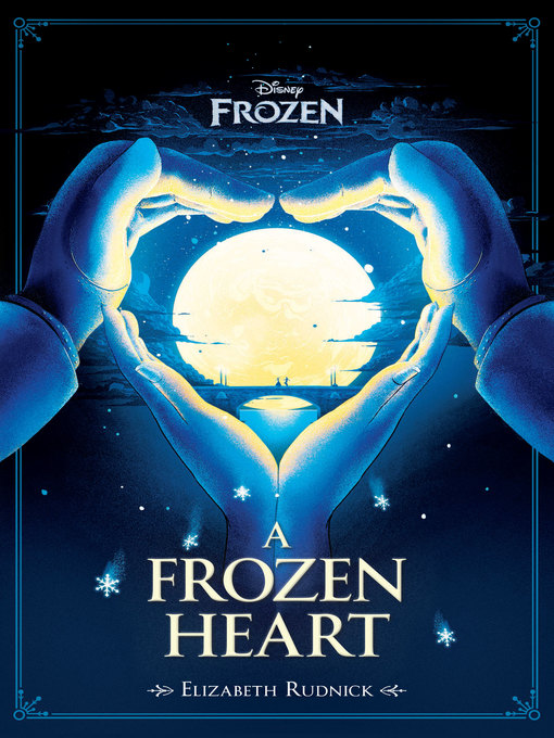 Title details for A Frozen Heart by Elizabeth Rudnick - Available