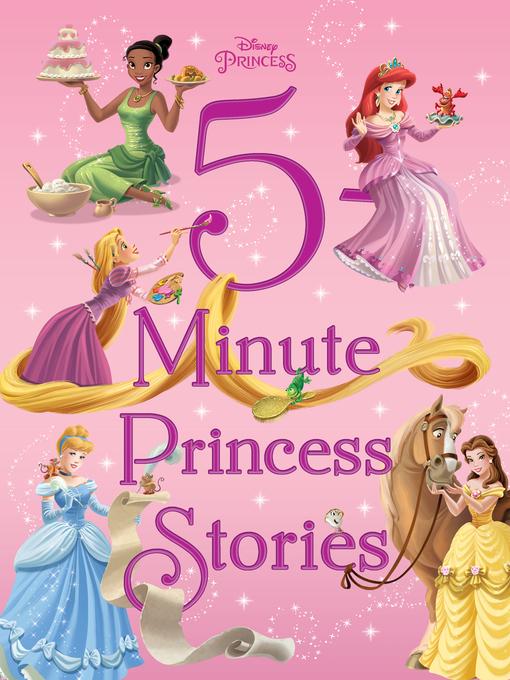 Title details for 5-Minute Princess Stories by Disney Books - Wait list
