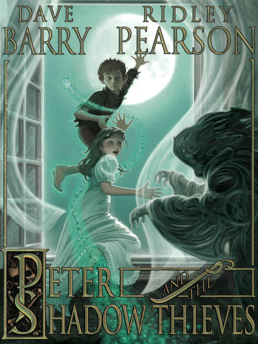 Title details for Peter and the Shadow Thieves by Dave Barry - Available