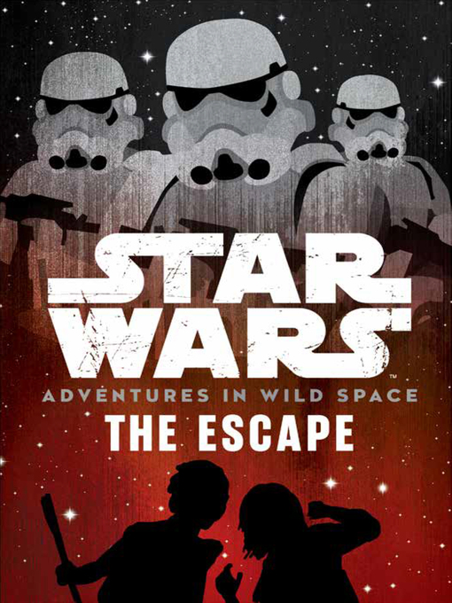 Title details for The Escape: Prelude by Lucasfilm Press - Wait list