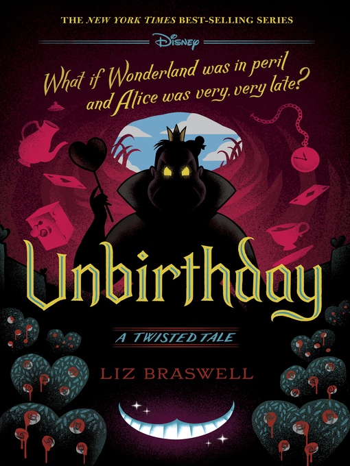 Title details for Unbirthday by Liz Braswell - Wait list