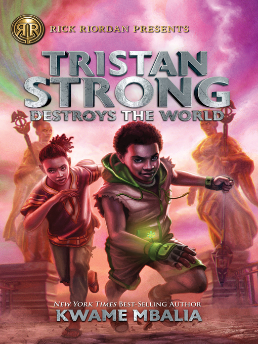 Title details for Tristan Strong Destroys the World by Kwame Mbalia - Available
