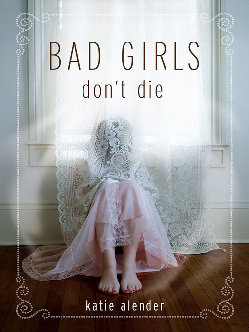 Title details for Bad Girls Don't Die by Katie Alender - Available