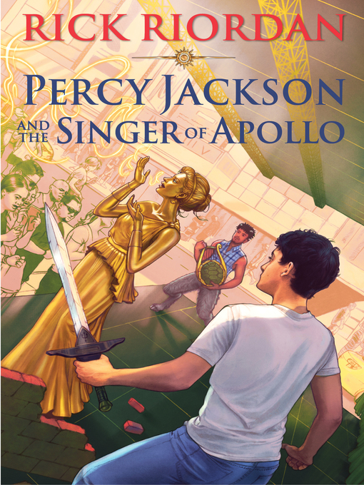 Title details for Percy Jackson and the Singer of Apollo by Rick Riordan - Wait list