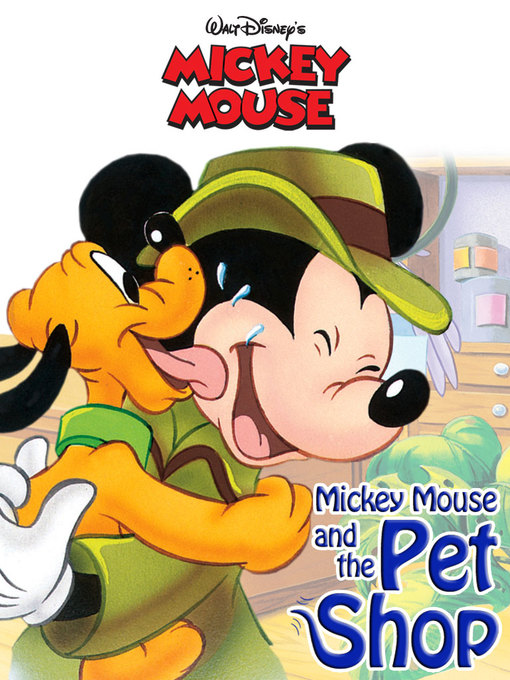 Title details for Mickey Mouse and the Pet Shop by Disney Book Group - Wait list
