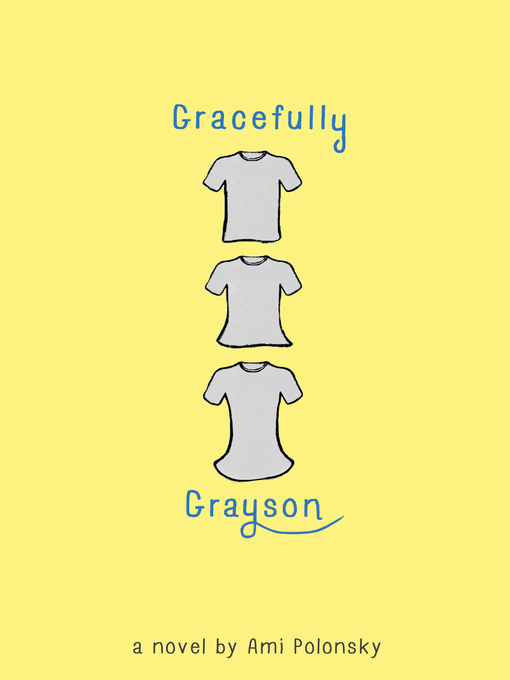 Title details for Gracefully Grayson by Ami Polonsky - Wait list