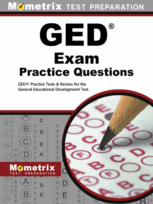 Title details for GED Exam Practice Questions by GED Exam Secrets Test Prep Team - Available