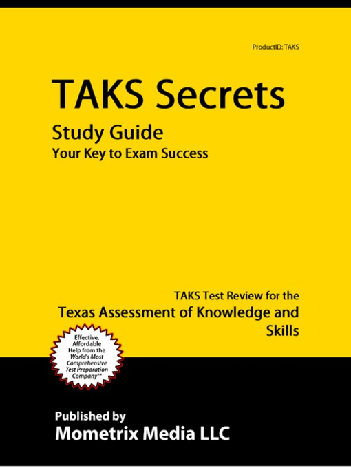 Title details for TAKS Secrets Study Guide by TAKS Exam Secrets Test Prep Team - Available