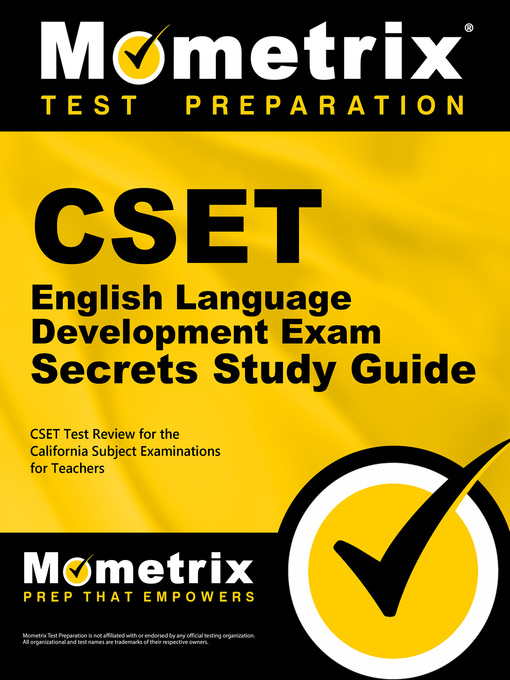Title details for CSET English Language Development Exam Secrets Study Guide by CSET Exam Secrets Test Prep Staff - Available