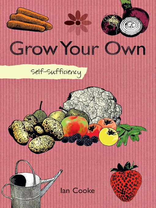 Title details for Grow Your Own by Ian Cooke - Available