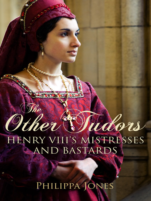 Title details for The Other Tudors by Philippa Jones - Available
