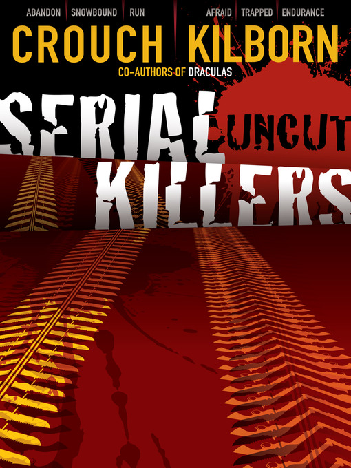 Title details for Serial Killers Uncut by Jack Kilborn - Wait list