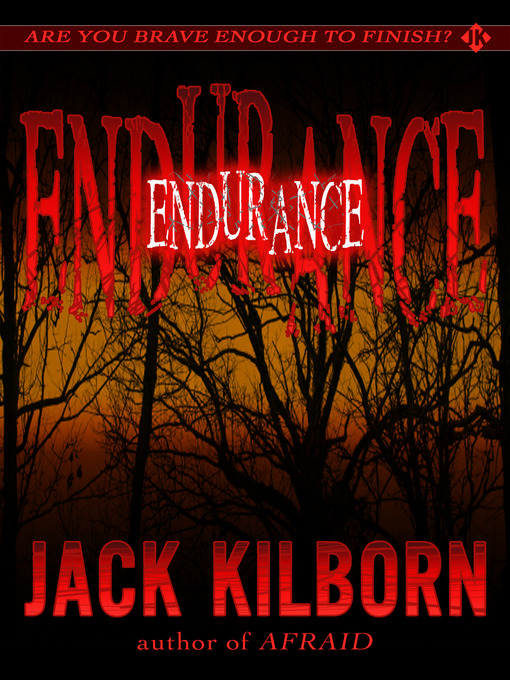 Title details for Endurance by Jack Kilborn - Available