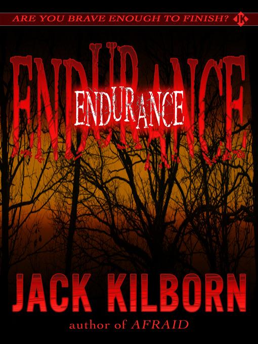 Title details for Endurance by Jack Kilborn - Available
