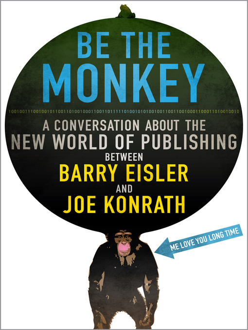 Title details for Be the Monkey - Ebooks and Self-Publishing by Jack Kilborn - Available