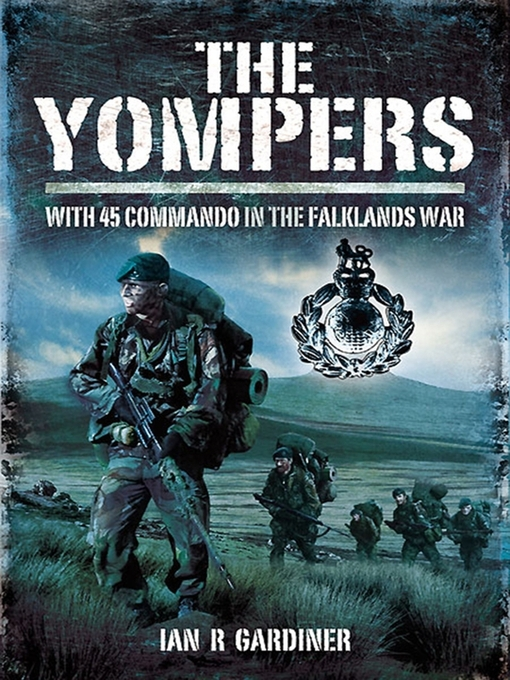 yompers In the yompers, gardiner takes his readers longside the royal marines of 45 commando, sailing south on rfa stromness in april 1982, and watching feature films to pass the time.