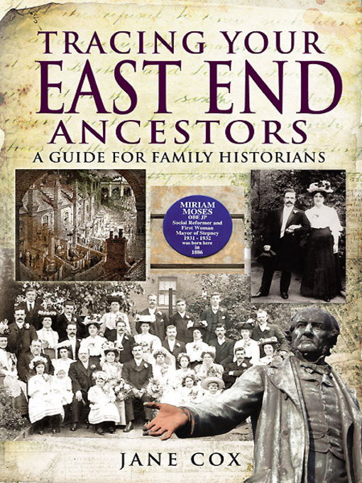 Title details for Tracing Your East End Ancestors by Jane Cox - Available