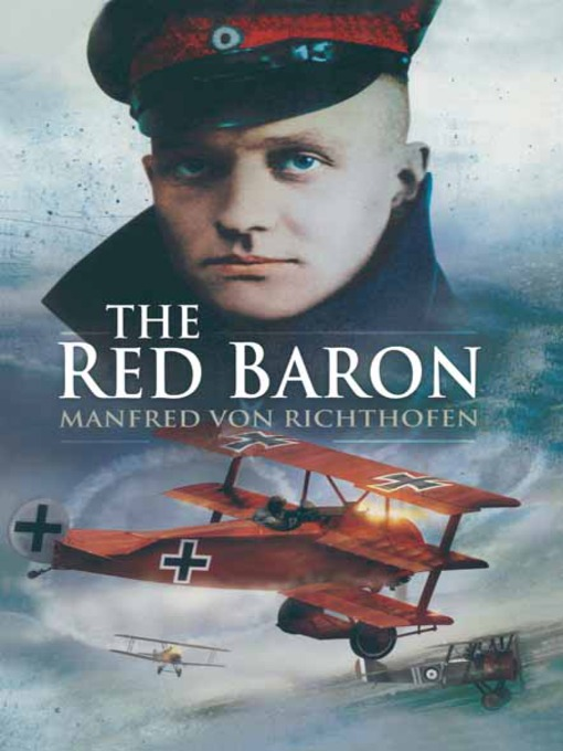Title details for The Red Baron by Manfred von Richthofen - Wait list