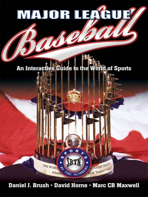 Title details for Major League Baseball by Daniel Brush - Available