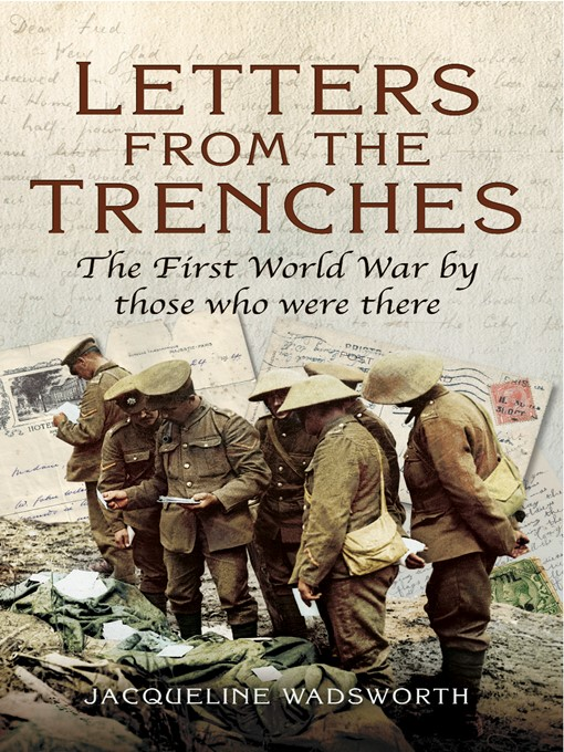 letter from the trenches Read letter 1 from the story world war i - letters from the trenches by giraffeshead with 3,006 reads ww2, trenches, wwii dear mother, i'm half glad you're a.