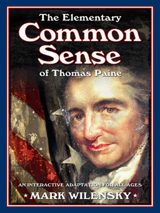 a comparison of common sense by thomas paine and the declaration of independence by thomas jefferson