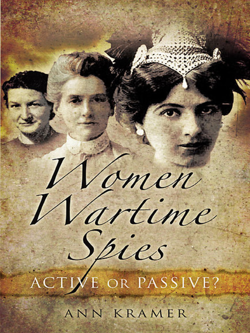 Title details for Women Wartime Spies by Ann Krame - Wait list