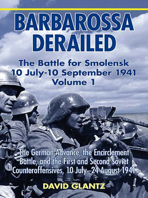 Title details for Barbarossa Derailed, Volume 1 by David Glantz - Wait list