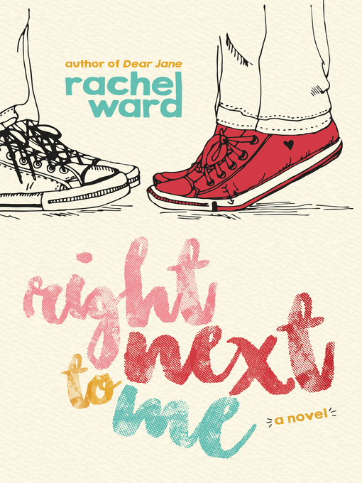 Title details for Right Next to Me by Rachel Ward - Wait list