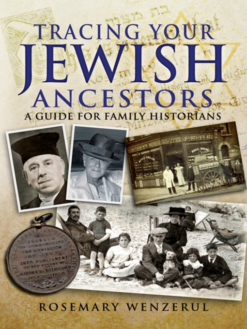 Title details for Tracing Your Jewish Ancestors by Rosemary  Wenzerul - Available