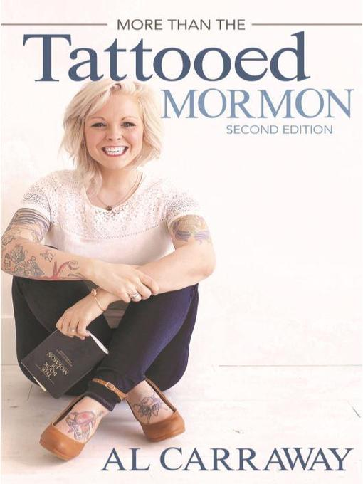 Title details for More Than the Tattooed Mormon by Carraway Al - Wait list