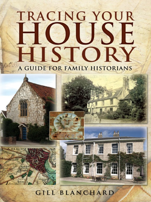 Title details for Tracing Your House History by Gill  Blanchard - Available