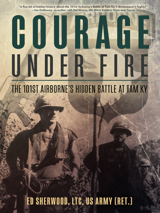 Title details for Courage Under Fire by Ed Sherwood - Available