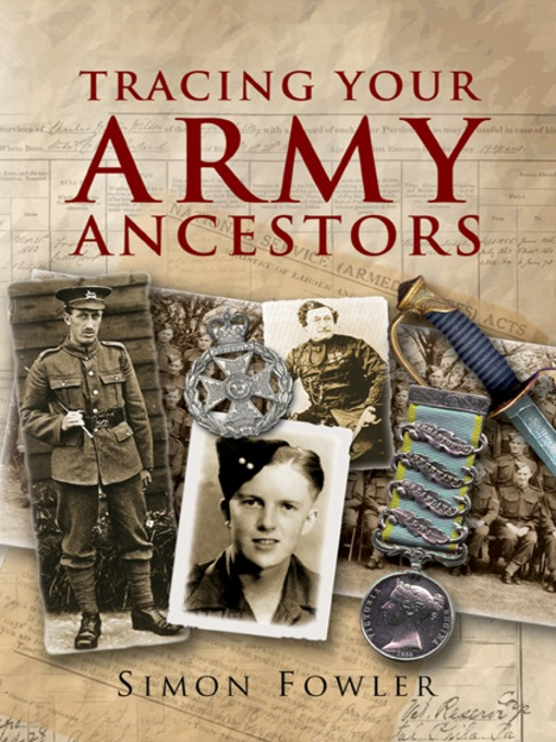 Title details for Tracing Your Army Ancestors by Simon Fowler - Available