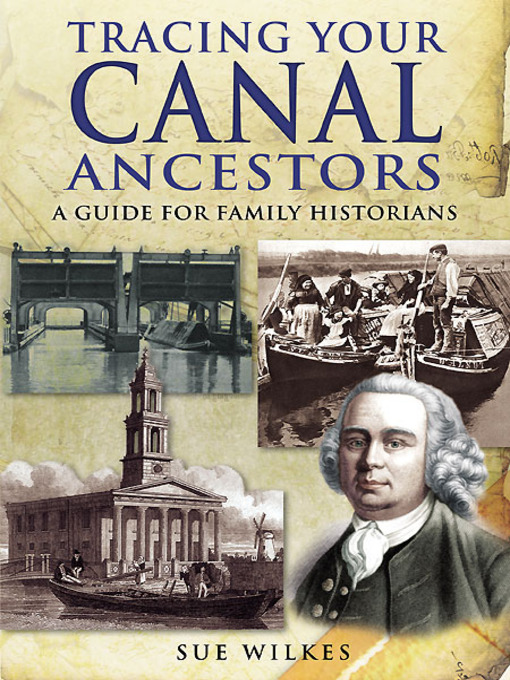 Title details for Tracing Your Canal Ancestors by Sue Wilkes - Available