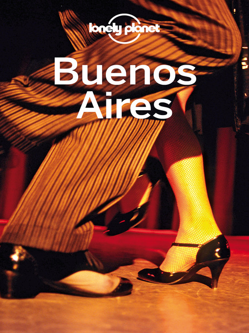 Title details for Buenos Aires Travel Guide by Lonely Planet - Available