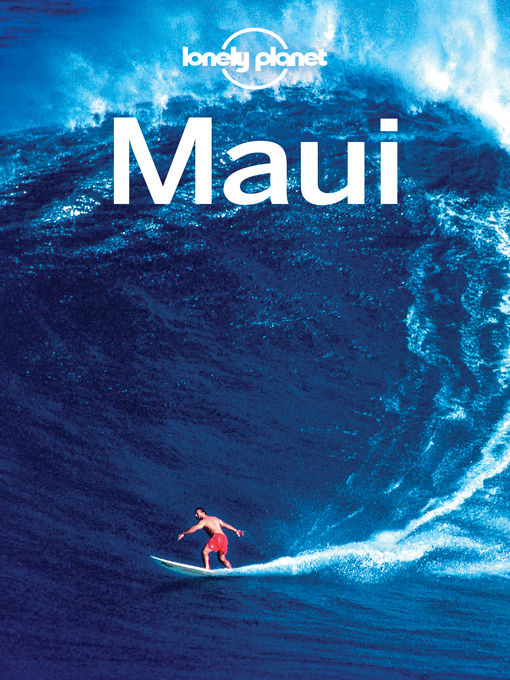 Title details for Lonely Planet Maui by Lonely Planet;Amy C Balfour;Ryan Ver Berkmoes;Jade Bremner - Available