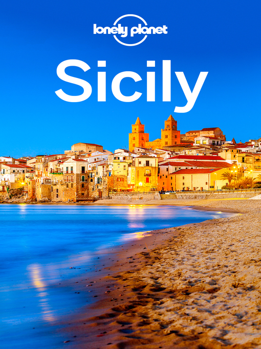 Title details for Lonely Planet Sicily by Lonely Planet;Gregor Clark;Cristian Bonetto - Wait list