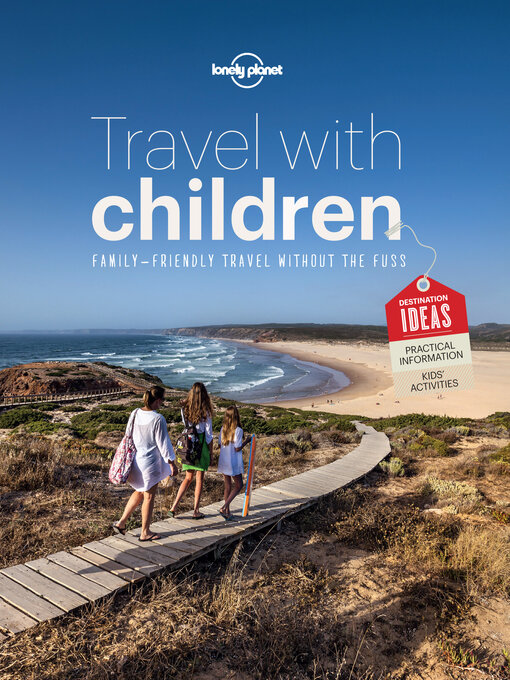 Title details for Travel with Children by Lonely Planet - Available
