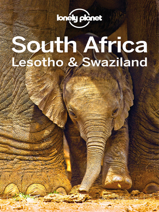 Title details for South Africa, Lesotho & Swaziland by Lonely Planet - Available