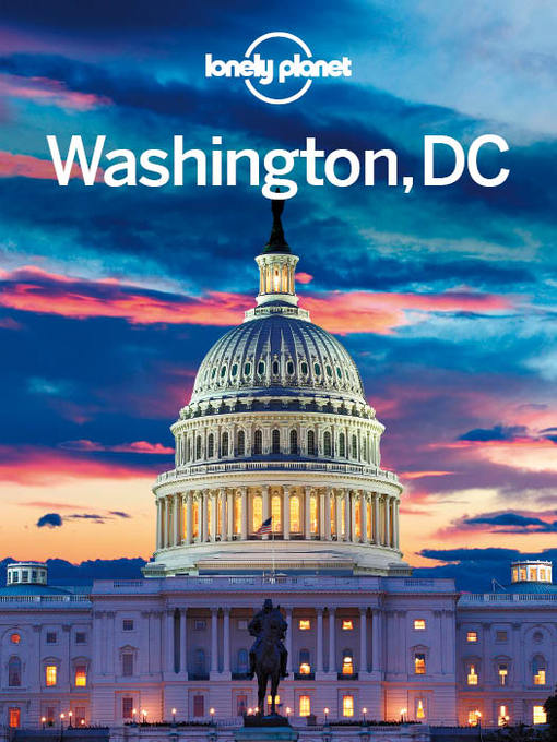 Title details for Washington DC Travel Guide by Lonely Planet - Available