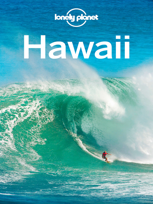 Title details for Hawaii Travel Guide by Lonely Planet - Available