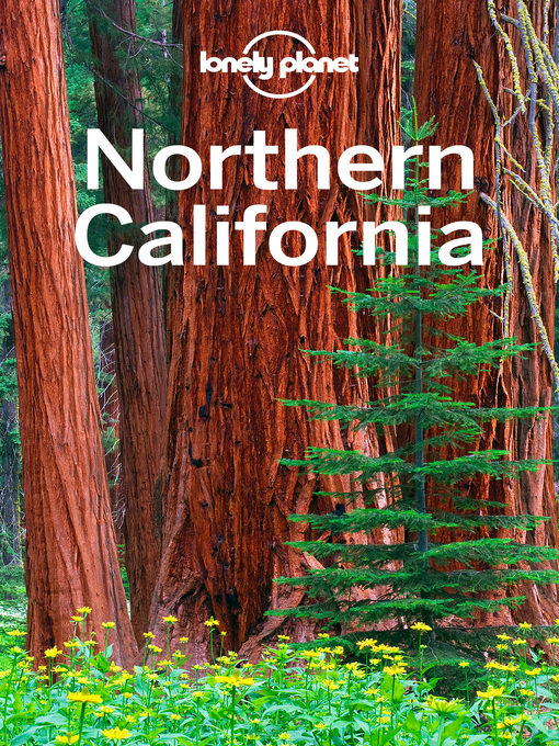Title details for Northern California by Lonely Planet - Available