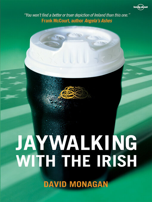 Title details for Jaywalking with the Irish by Lonely Planet - Available