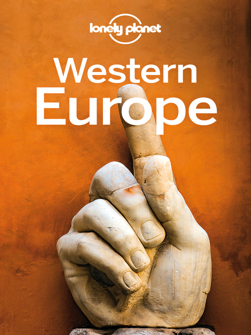 Title details for Lonely Planet Western Europe by Lonely Planet;Oliver Berry;Gregor Clark;Marc Di Duca;Duncan Garwood;Catherine Le Nevez;Korina M... - Wait list