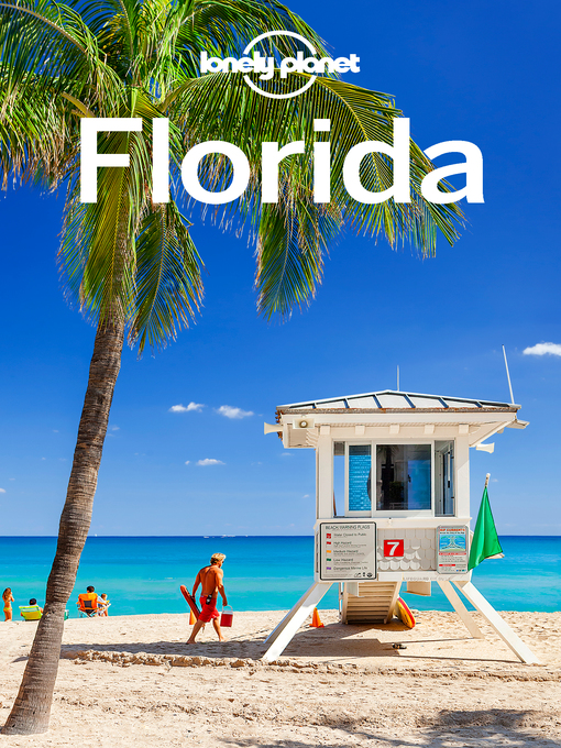 Title details for Florida Travel Guide by Lonely Planet - Available