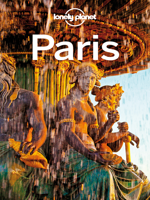 Title details for Paris Travel Guide by Lonely Planet - Available