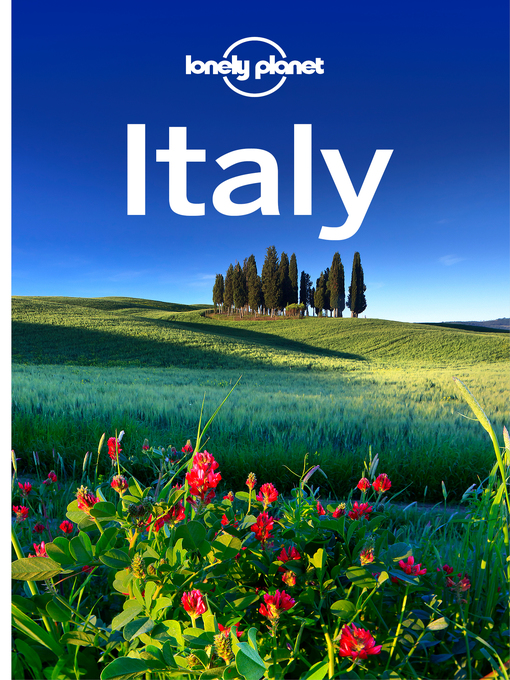 Title details for Italy Travel Guide by Lonely Planet - Wait list